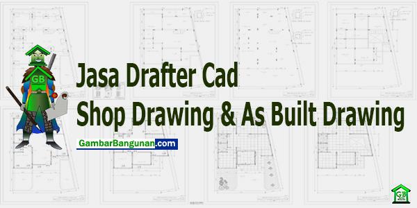 jasa shop drawing dan as built drawing